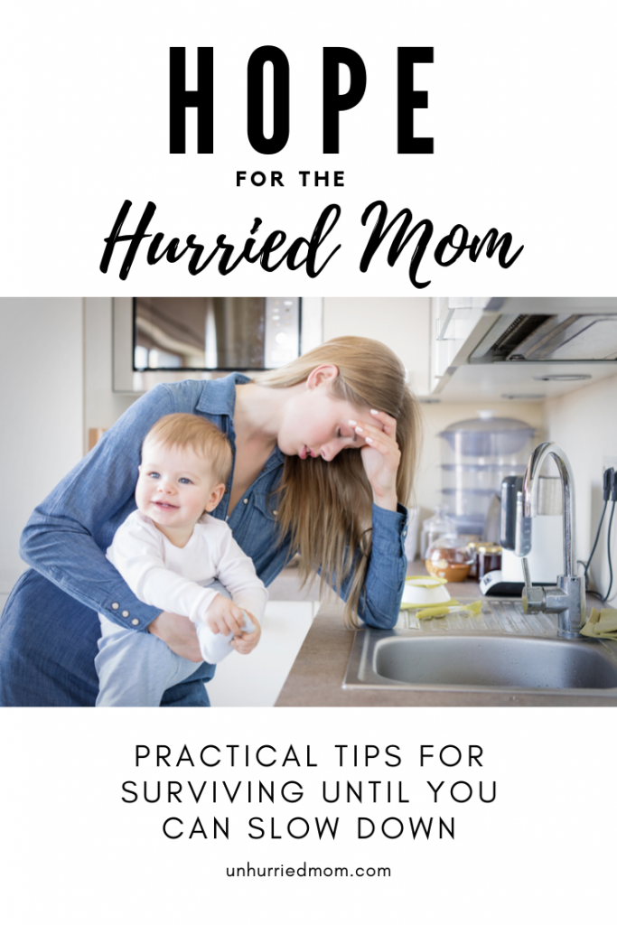 Hope for the Hurried Mom