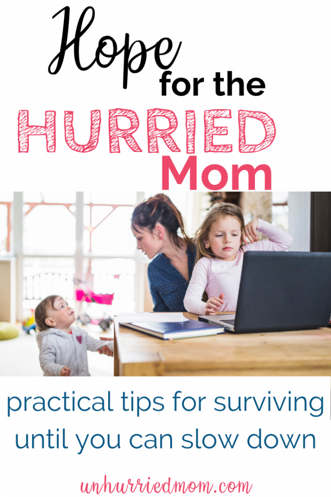 Hope for busy, overwhelmed moms