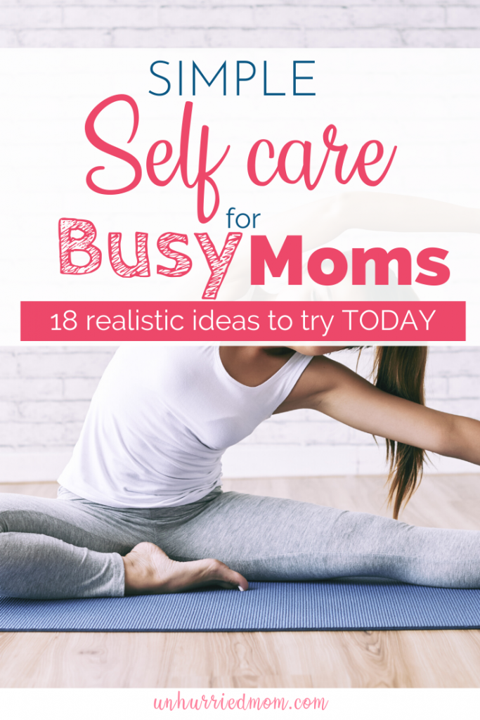 Simple Self Care for Busy Moms