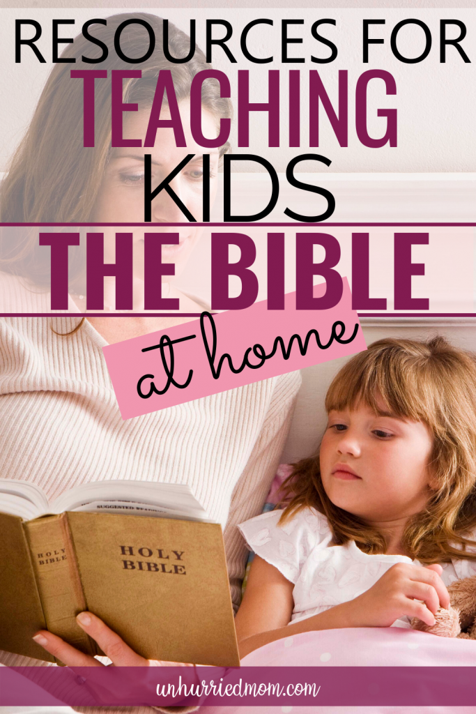 Resources for Teaching Kids the Bible at home