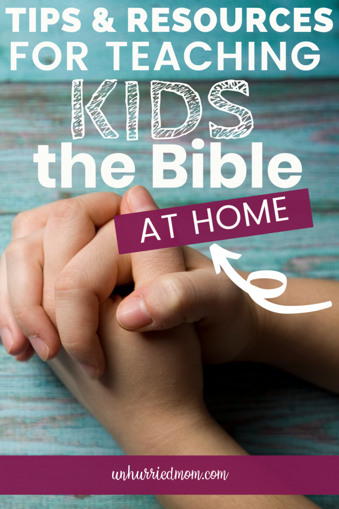 Tips for Teaching Kids the Bible At Home