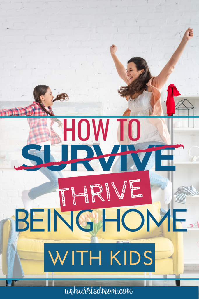how to survive being stuck at home with kids