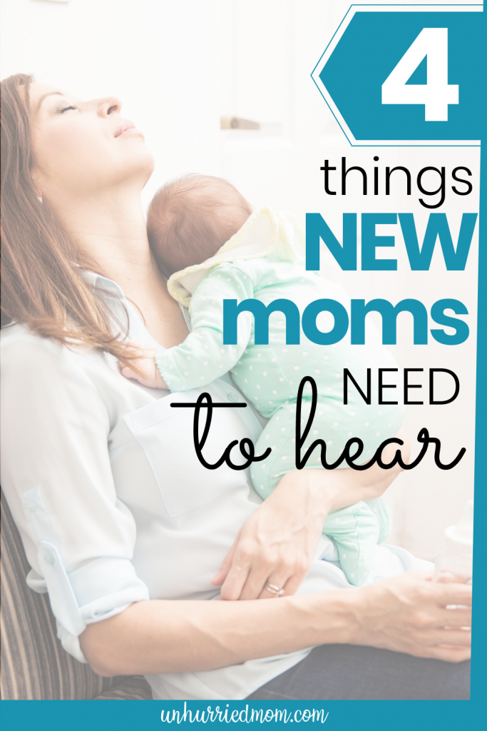 things new moms need to hear
