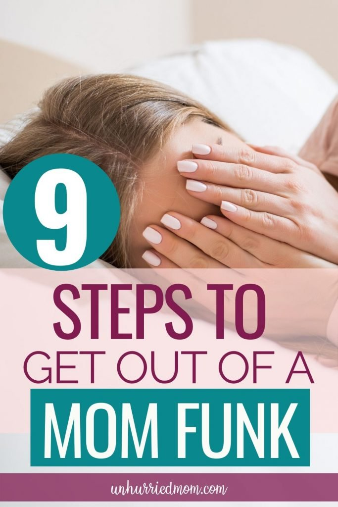 Get Out of a mom funk